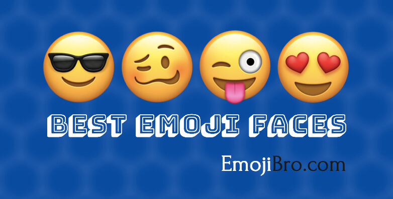 Best Emoji Faces